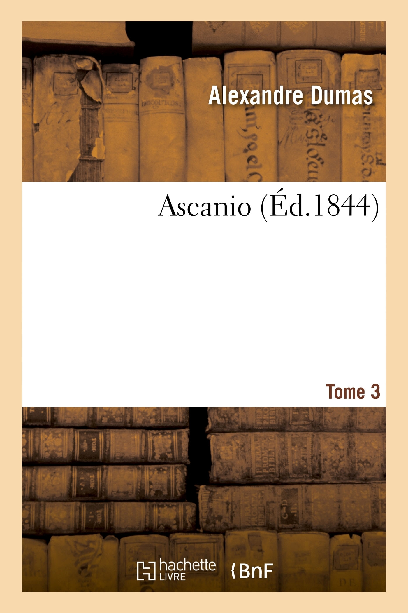 ASCANIO. TOME 3