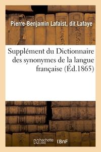 SUPPLEMENT DU DICTIONNAIRE DES SYNONYMES DE LA LANGUE FRANCAISE
