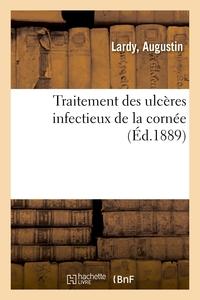 TRAITEMENT DES ULCERES INFECTIEUX DE LA CORNEE