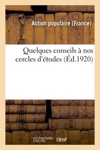 QUELQUES CONSEILS A NOS CERCLES D'ETUDES