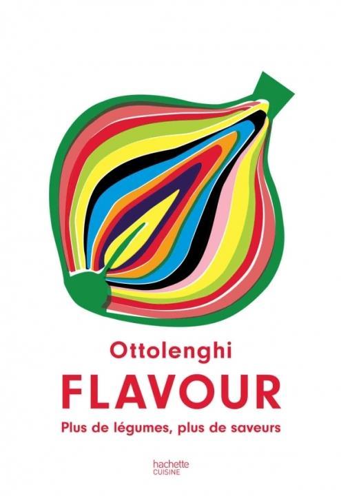 Ottolenghi flavour - plus de legumes, plus de saveurs