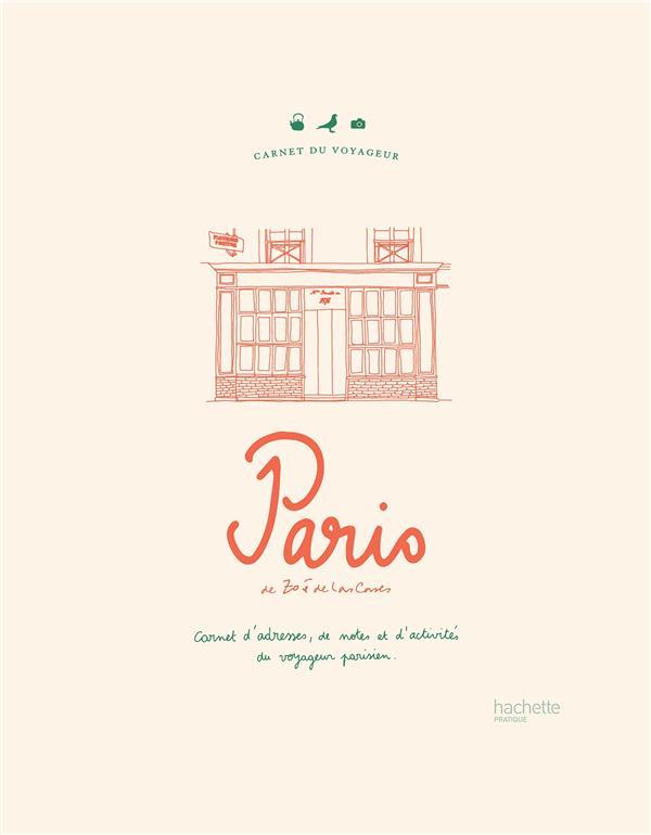 CARNET DU VOYAGEUR : PARIS - CARNET D'ADRESSES, DE NOTES ET D'ACTIVITES DU VOYAGEUR PARISIEN