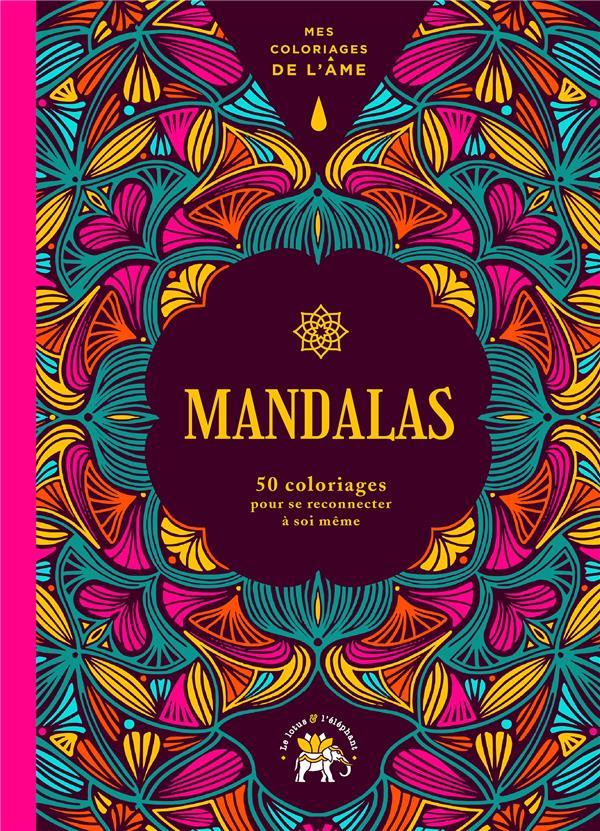MES COLORIAGES DE L'AME MANDALAS