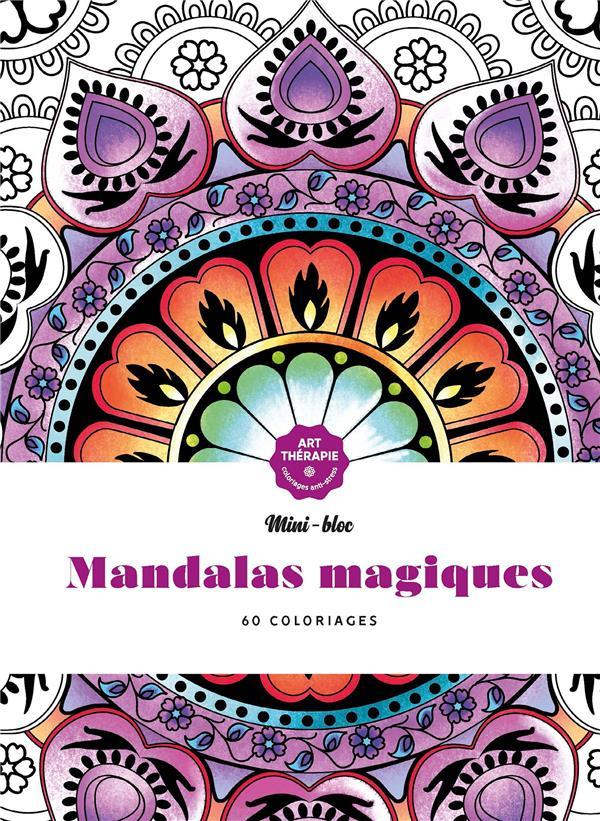 MINI-BLOC D'ART-THERAPIE MANDALAS MAGIQUES - 60 COLORIAGES