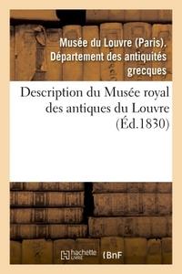 DESCRIPTION DU MUSEE ROYAL DES ANTIQUES DU LOUVRE