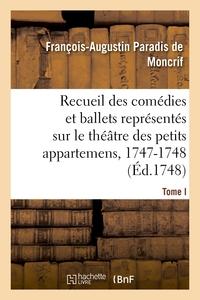 RECUEIL DES COMEDIES ET BALLETS REPRESENTES SUR LE THEATRE DES PETITS APPARTEMENS, 1747-1748 - ALMAS