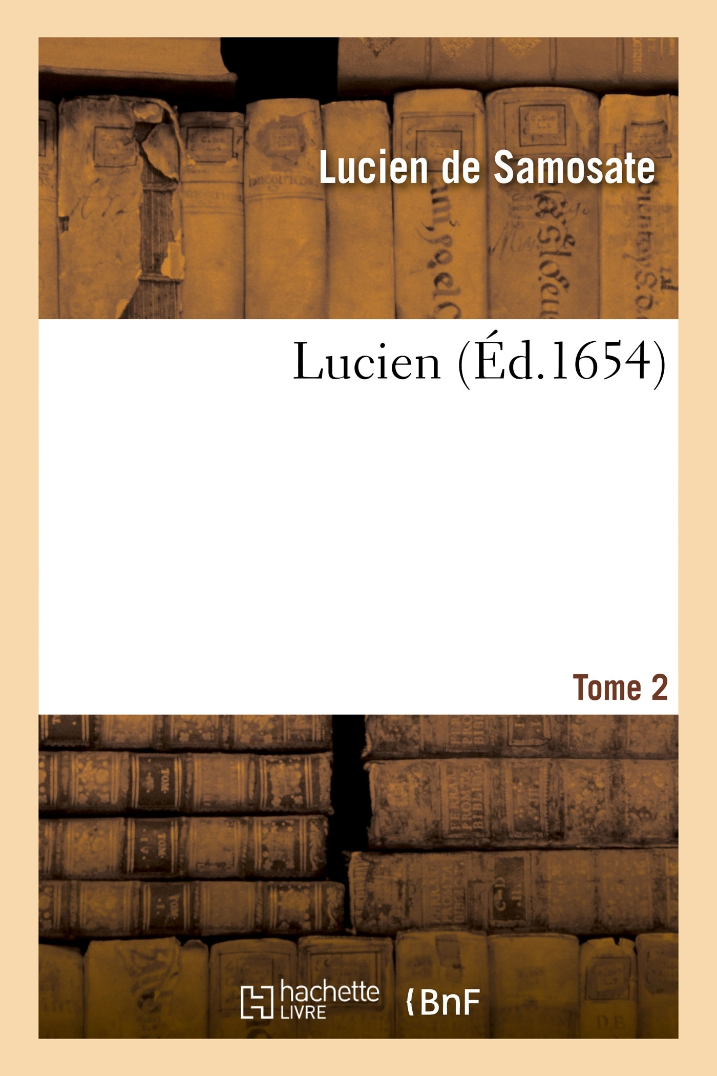 LUCIEN. TOME 2