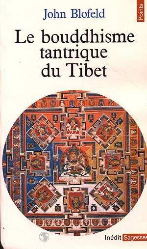 LE BOUDDHISME TANTRIQUE DU TIBET