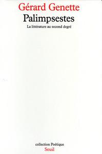 PALIMPSESTES. LA LITTERATURE AU SECOND DEGRE