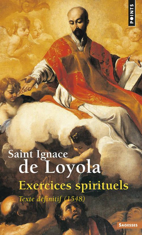 EXERCICES SPIRITUELS. TEXTE DEFINITIF (1548)