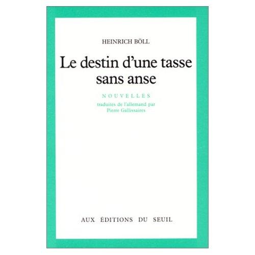DESTIN D'UNE TASSE SANS ANSE (LE)