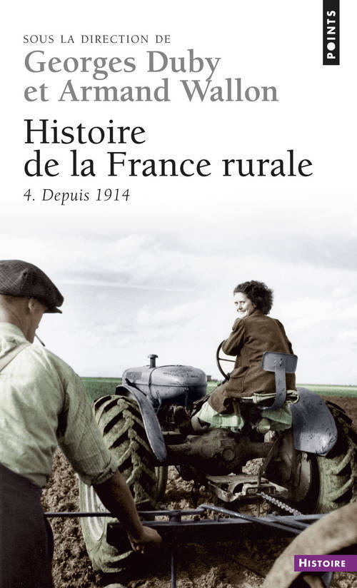 HISTOIRE DE LA FRANCE RURALE. DEPUIS 1914 - VOL04