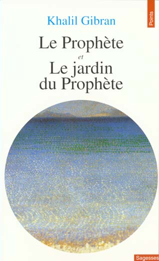 PROPHETE ET LE JARDIN DU PROPHETE