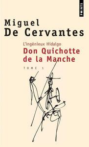 L'INGENIEUX HIDALGO DON QUICHOTTE DE LA MANCHE - VOLUME 01