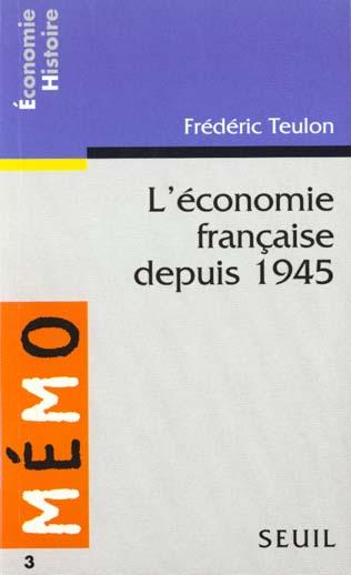 L'ECONOMIE FRANCAISE DEPUIS 1945
