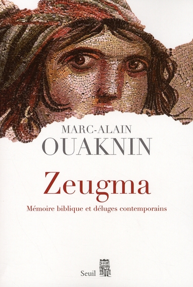 ZEUGMA. MEMOIRE BIBLIQUE ET DELUGES CONTEMPORAINS