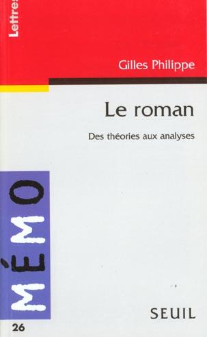 LE ROMAN. DES THEORIES AUX ANALYSES