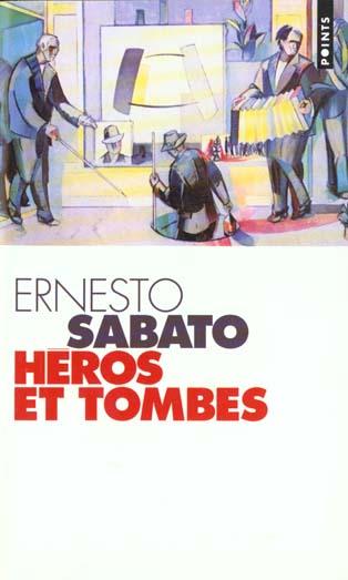 HEROS ET TOMBES (ALEJANDRA)