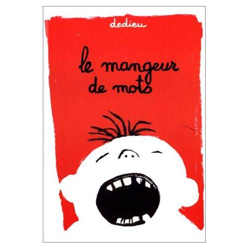 MANGEUR DE MOTS  LE