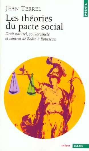 Les theories du pacte social. droit naturel, souverainete et contrat de bodin a rousseau