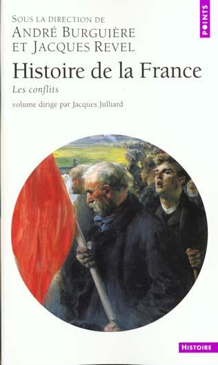 HISTOIRE DE LA FRANCE. LES CONFLITS