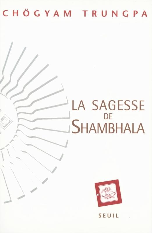 LA SAGESSE DE SHAMBHALA