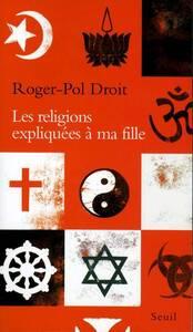LES RELIGIONS EXPLIQUEES A MA FILLE