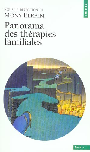 PANORAMA DES THERAPIES FAMILIALES