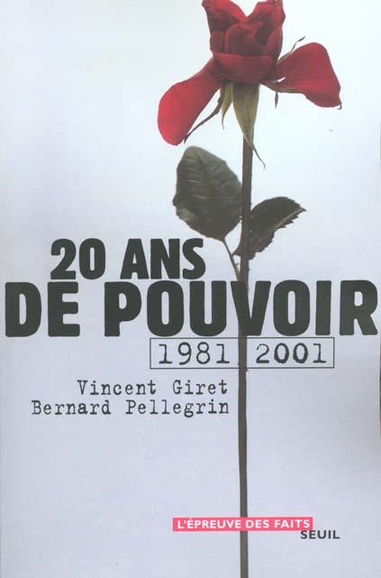 VINGT ANS DE POUVOIR (1981-2001)
