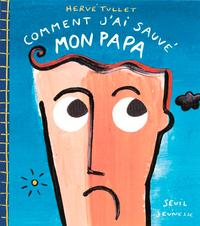 COMMENT J'AI SAUVE MON PAPA