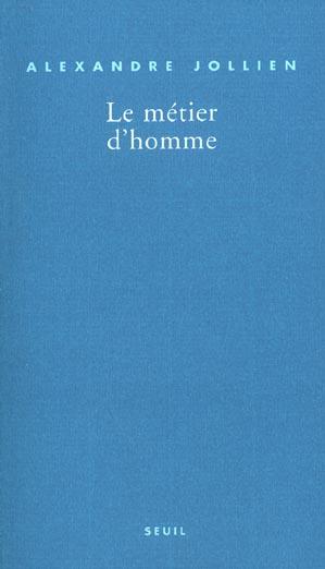 LE METIER D'HOMME