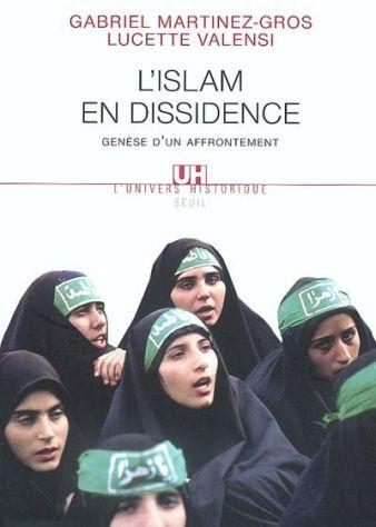L'islam en dissidence. genese d'un affrontement