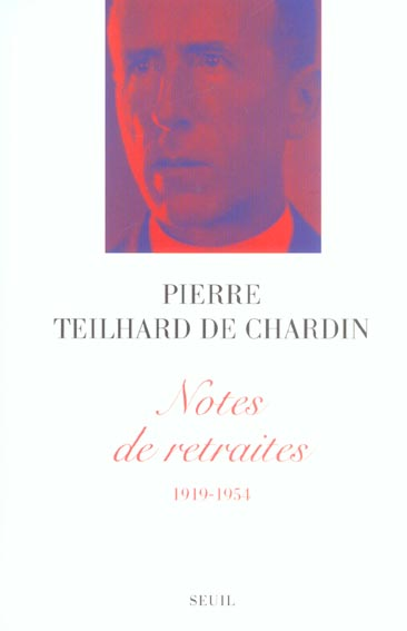 NOTES DE RETRAITES (1919-1954)