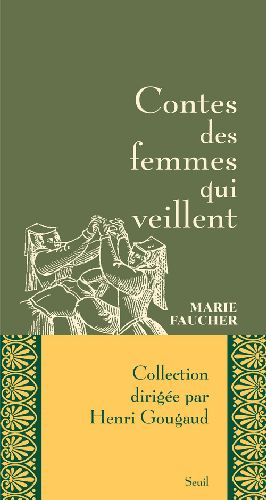 CONTES DES FEMMES QUI VEILLENT