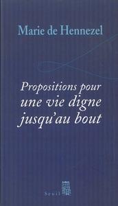 PROPOSITIONS POUR UNE VIE DIGNE JUSQU'AU BOUT
