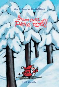 BRAVO, PETIT PERE NOEL!