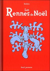 RENNES DE NOEL (LES)