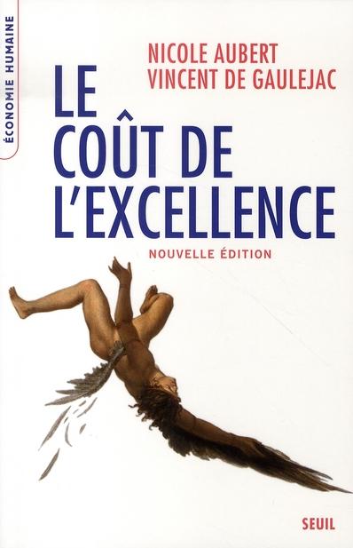 Le cout de l'excellence. nouvelle edition