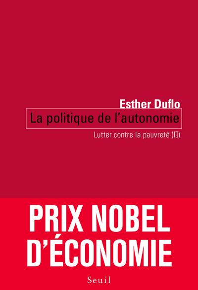 LA POLITIQUE DE L'AUTONOMIE. LUTTER CONTRE LA PAUVRETE (II)