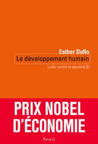 LE DEVELOPPEMENT HUMAIN. LUTTER CONTRE LA PAUVRETE (I)