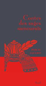 CONTES DES SAGES SAMOURAIS