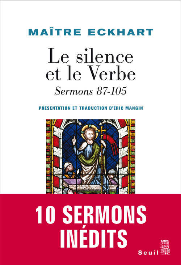 LE SILENCE ET LE VERBE. SERMONS 87-105