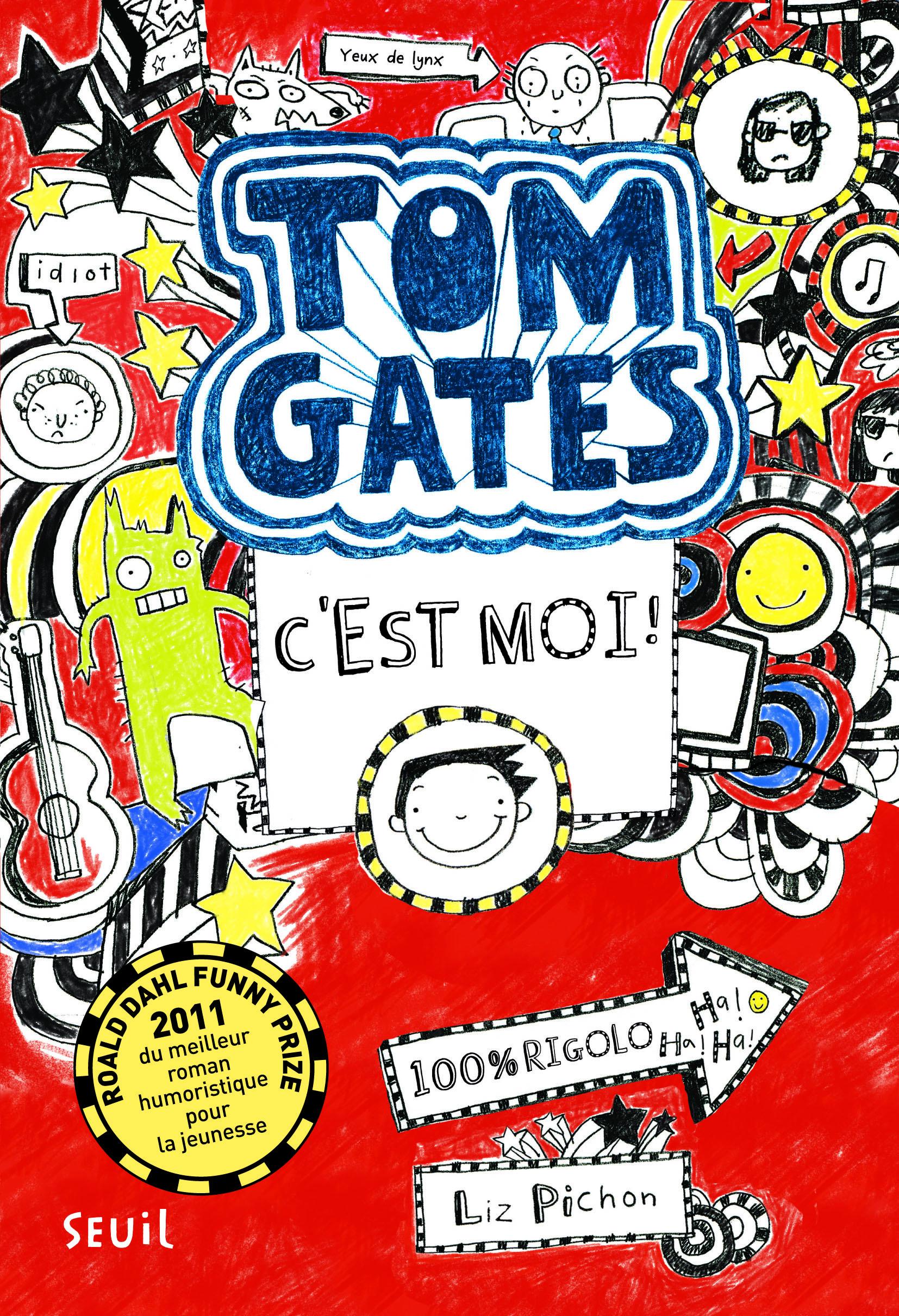 TOM GATES - TOME 1 C'EST MOI ! - VOLUME 01