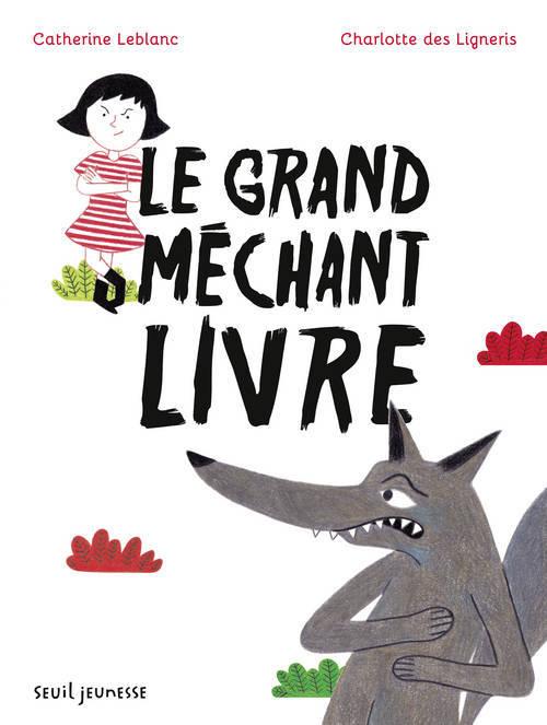 LE GRAND MECHANT LIVRE