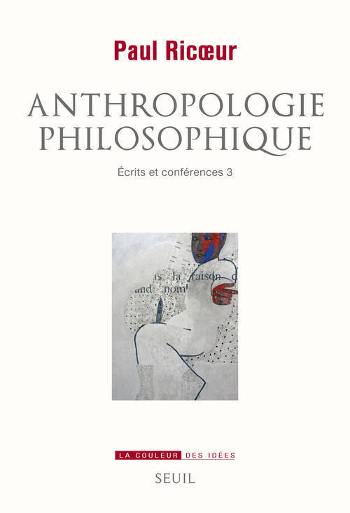 ANTHROPOLOGIE PHILOSOPHIQUE. ECRITS ET CONFERENCES, 3