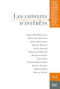 POUVOIRS, N  147. LES CONFLITS D'INTERETS - VOL47