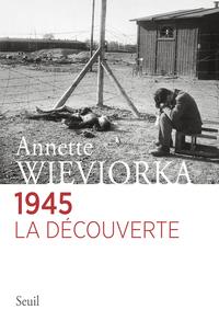 1945. LA DECOUVERTE