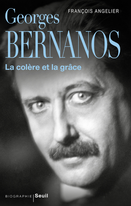 GEORGES BERNANOS - LA COLERE ET LA GRACE