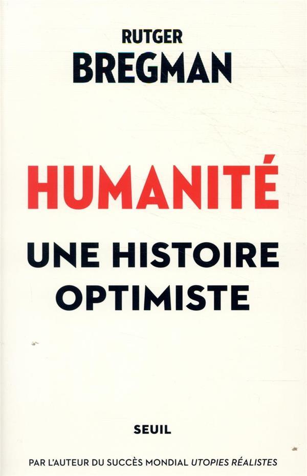 HUMANITE. UNE HISTOIRE OPTIMISTE