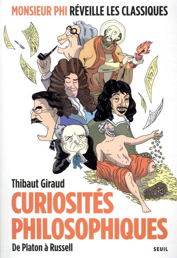 CURIOSITES PHILOSOPHIQUES. DE PLATON A RUSSELL